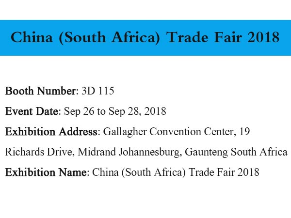 Welcome to Meet Us at China (South Africa) Trade Fair 2018